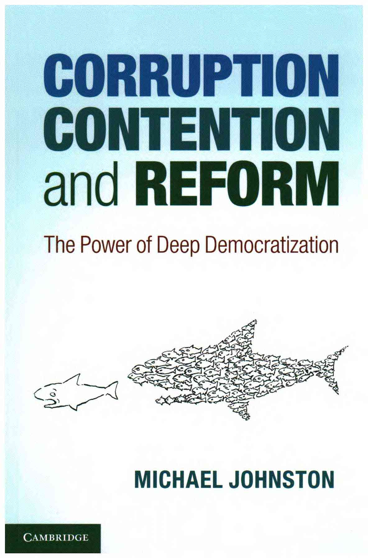 Corruption, Contention, and Reform By Johnston, Michael