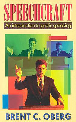 Speechcraft By Oberg, Brent C.